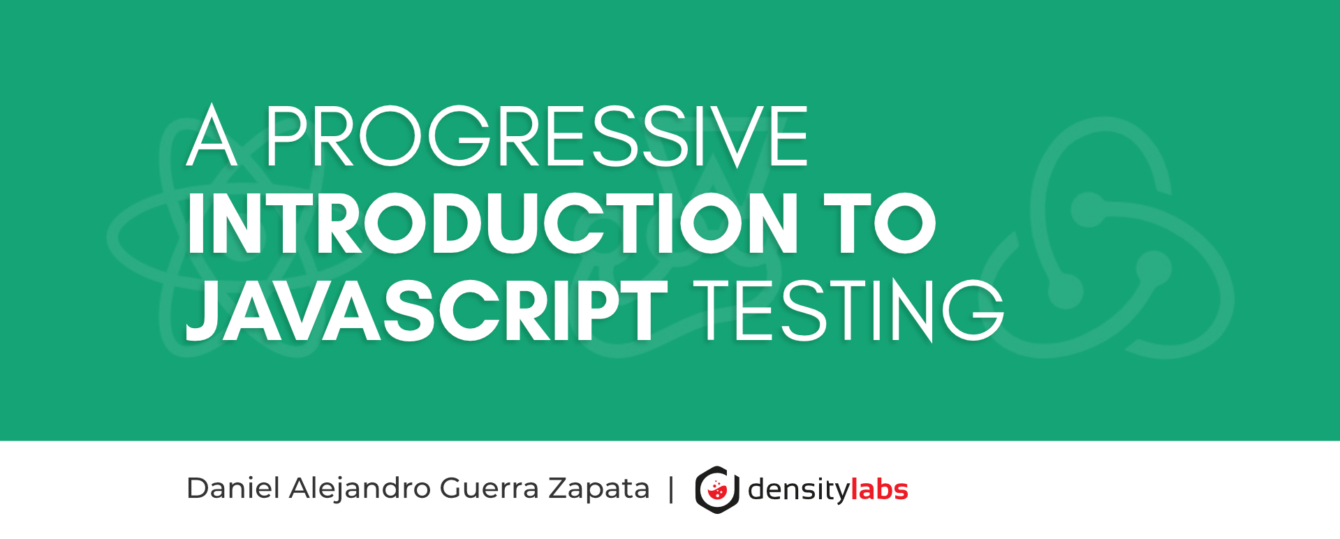 A Progressive Introduction to Javascript Testing