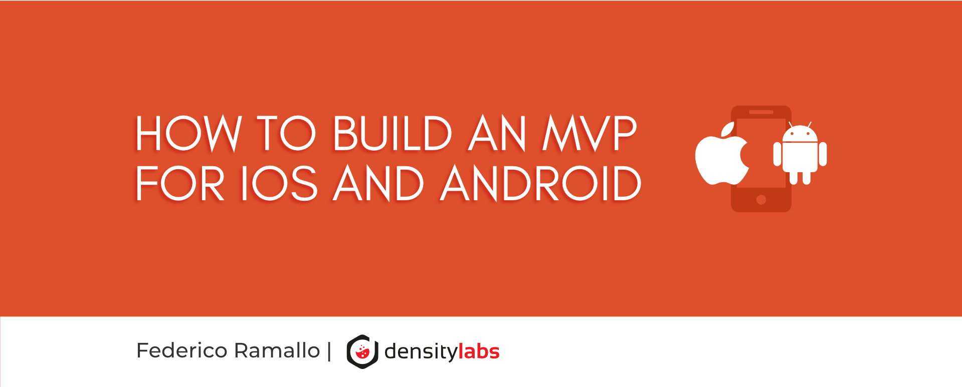 How to build a Minimum Viable Product for iOS and android