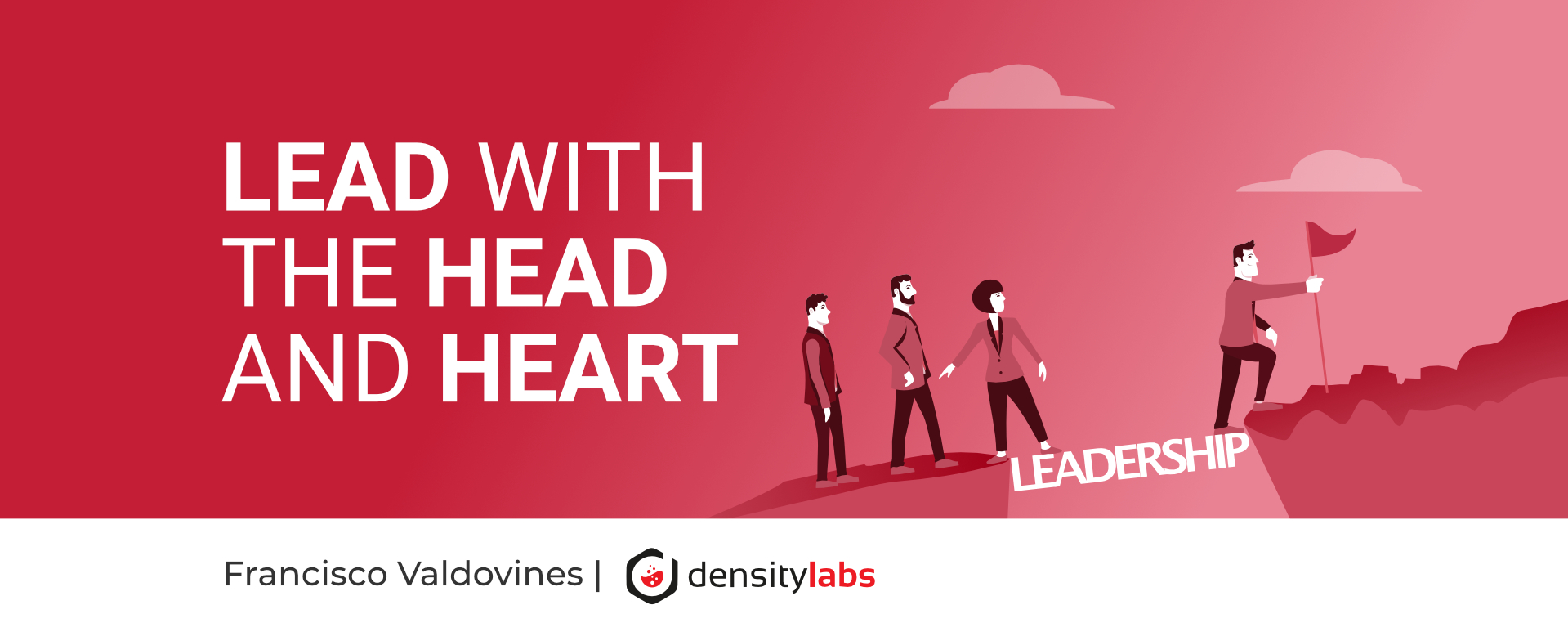 Lead With the Head and Heart